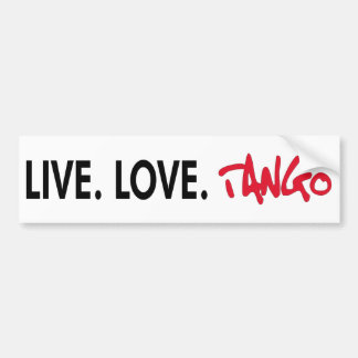 Live Love Tango cool design! Bumper Sticker