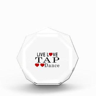 LIVE LOVE TAP DANCE DANCE ACRYLIC AWARD