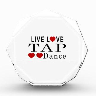 LIVE LOVE TAP DANCE DANCE AWARD