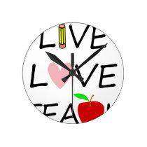 live love teach2 round clock