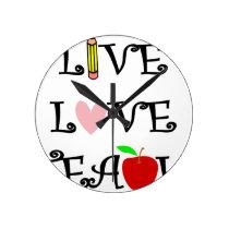 live love teach3 round clock