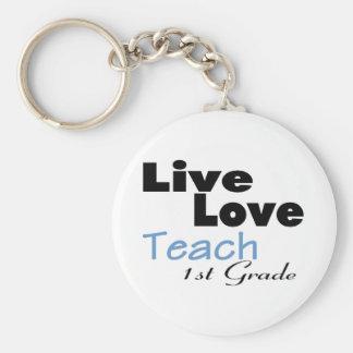 Live Love Teach 1st Grade (blue) Keychain