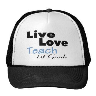 Live Love Teach 1st Grade (blue) Trucker Hat