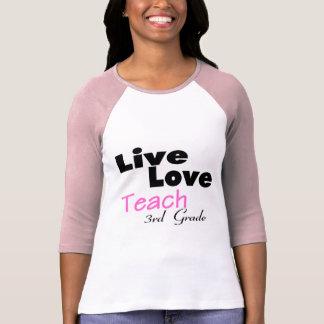 Live Love Teach 3rd Grade (pink) Shirt