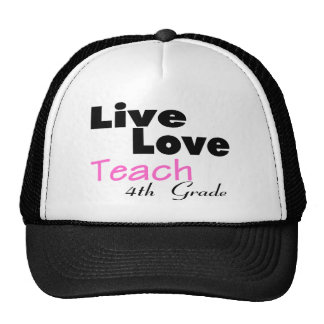 Live Love Teach 4th Grade (pink) Trucker Hat