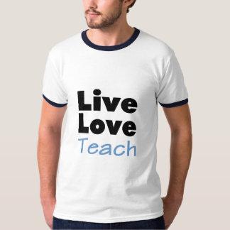 Live Love Teach (blue) T Shirt