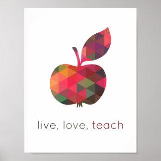 Live Love Teach Geometric Apple Classroom Poster