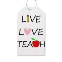 live love teach gift tags