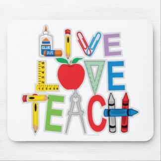 Live Love Teach Mouse Pad