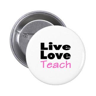 Live Love Teach (pink) Button