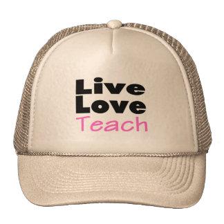 Live Love Teach (pink) Trucker Hat