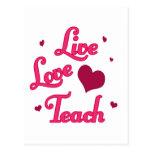Live Love Teach Postcard