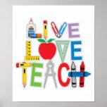 Live Love Teach Posters