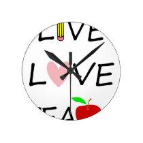 live love teach round clock