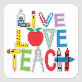 Live Love Teach Square Sticker