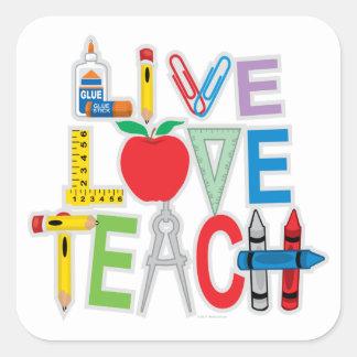Live Love Teach Square Sticker