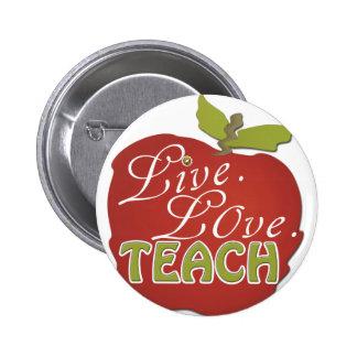 Live. Love. Teach | Teacher Appreciation Pin
