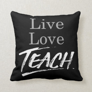 Live love teach throw pillow