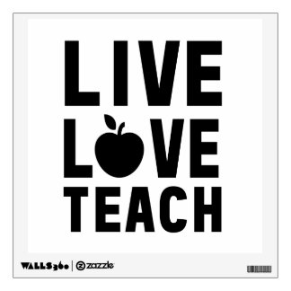Live Love Teach Wall Decal