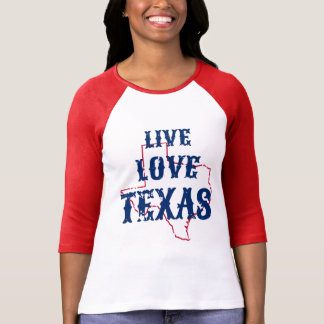 Live Love Texas raglan T-Shirt