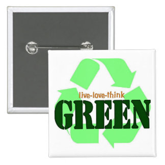 Live-Love-Think GREEN Square Buttons