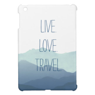 Live. Love. Travel. iPad Mini Case
