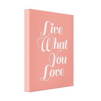 Live Love Typography Quote Art Salmon Canvas Print