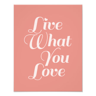 Live Love Typography Quotes Gift Salmon Photograph