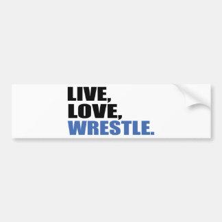 Live Love Wrestle Bumper Sticker
