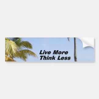Live More Bumper Stickers