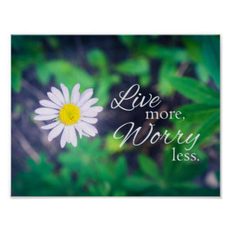Live More, Worry Less Poster