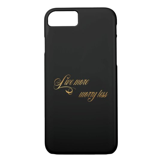 Live Gold Quotes Amusing Live More Worry Less Quote Faux Gold Foil Quotes Iphone 87 Case