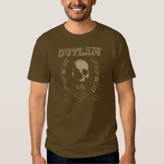 Live nearly - which read - Outlaw Shirt
