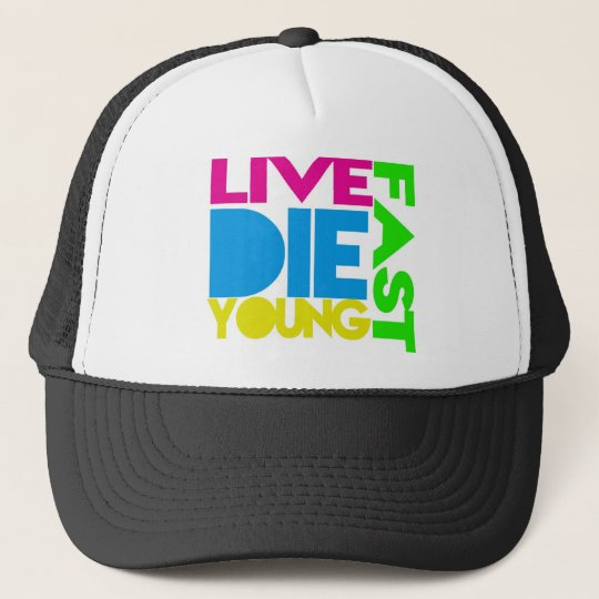 Live nearly young trucker hat
