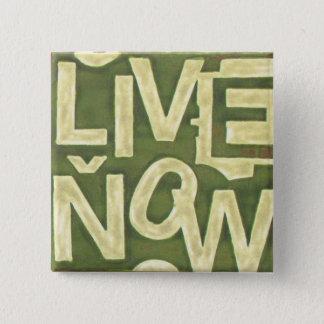 Live Now Pinback Button