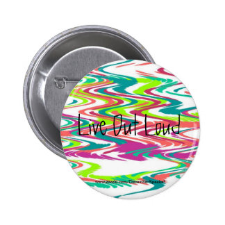 Live out loud buttons