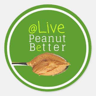 Live Peanut Better Laptop Sticker