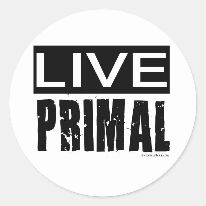 live primal / paleo diet classic round sticker
