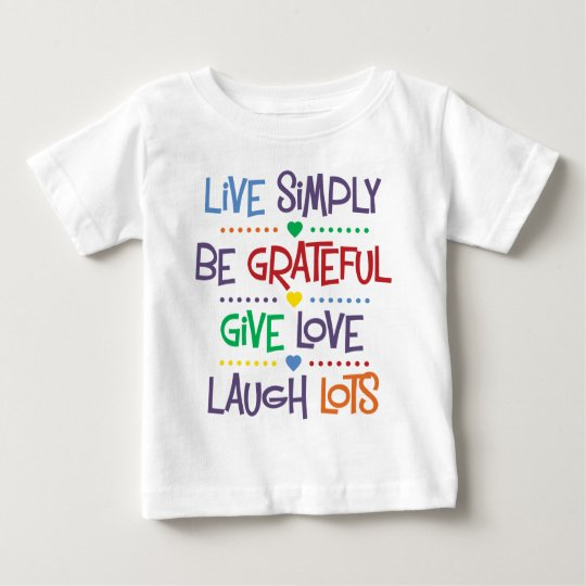 Live Simply Baby T-Shirt