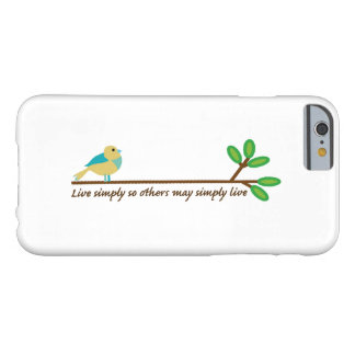 Live Simply Barely There iPhone 6 Case