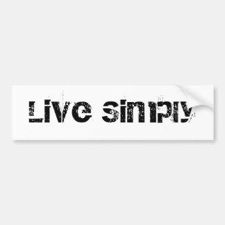 Live Simply Bumper Sticker Car Bumper Sticker