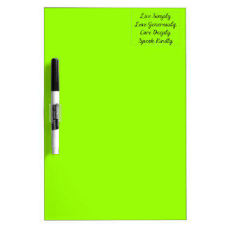 LIVE SIMPLY LOVE GENEROUSLY CARE DEEPLY SPEAK KIND Dry-Erase BOARD