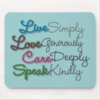 Live Simply Mouse Pad