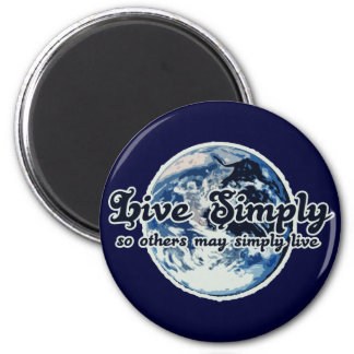Live Simply so others may Simply Live 2 Inch Round Magnet