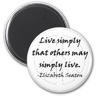 Live Simply That Others May Simply Live 2 Inch Round Magnet