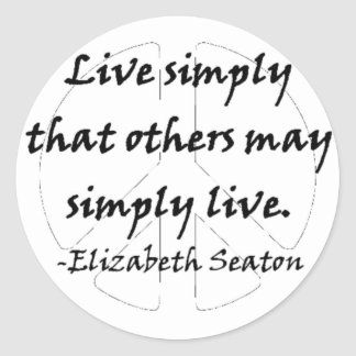 Live Simply That Others May Simply Live Classic Round Sticker