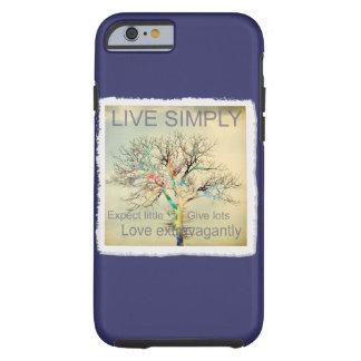 Live Simply Tough iPhone 6 Case