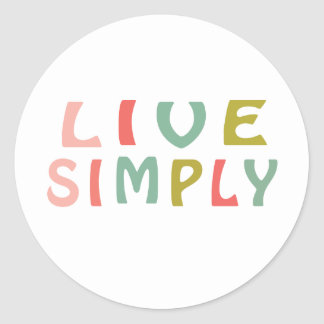 Live Simply- Unique Designs Classic Round Sticker