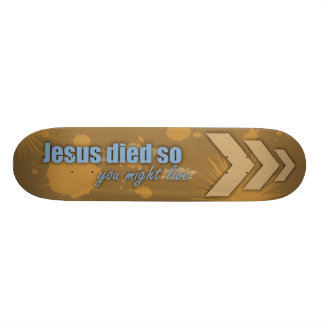 """Live"" Skateboard"