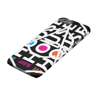 LIVE SLEEP EAT Hou see Barely There iPhone 6 Case